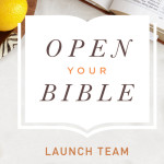 Join the Open Your Bible Launch Team!
