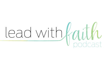 Lead With Faith | Mary Katharine Hunt
