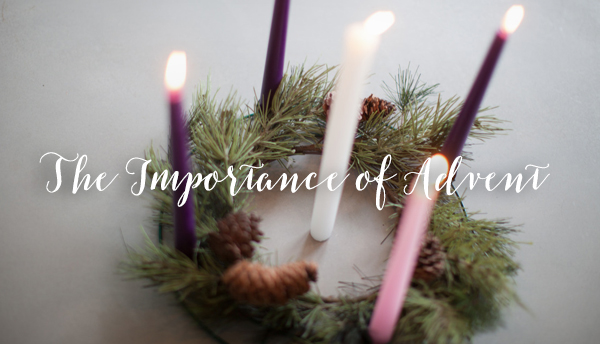 The Importance of Advent
