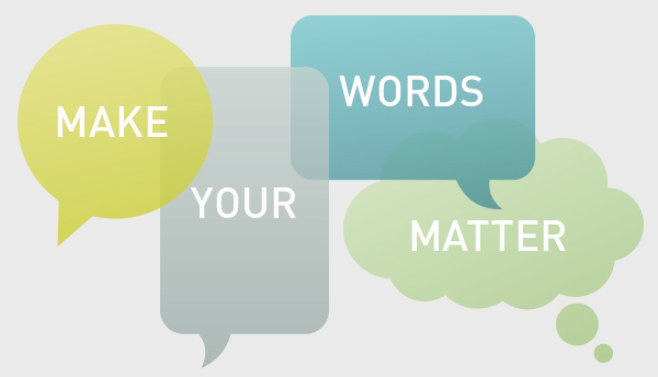 Make Your Words Matter