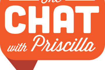 The Chat with Priscilla – Season 4 Now ON DEMAND