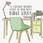 LifeWay Women Recommends | Your Next Foundational Study