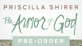 Next from Priscilla Shirer: The Armor of God