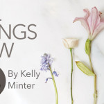 All Things New by Kelly Minter | Giveaway