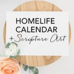 HomeLife Family Time Calendar and Scripture Art | May 2017