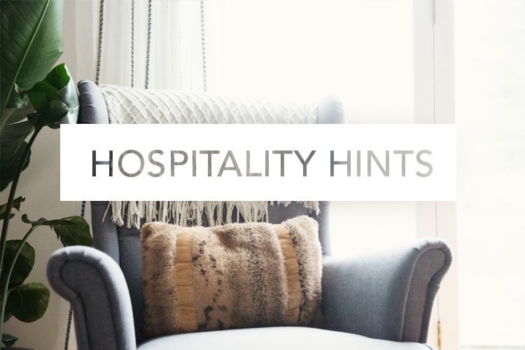 Hospitality Hints | Spring Cleaning