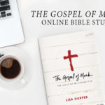 The Gospel of Mark Online Bible Study | Session 2