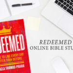 Redeemed Online Bible Study | Session 1